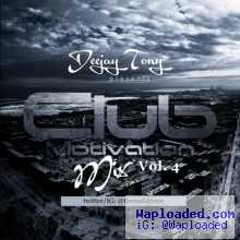 Dj Tony - Club Motivation Mix Vol.4